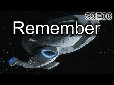 Star Trek Voyager Ruminations: S3E06 Remember