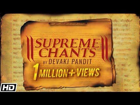 Supreme Chants - Divine Chants Of India (Devaki Pandit & Chorus)