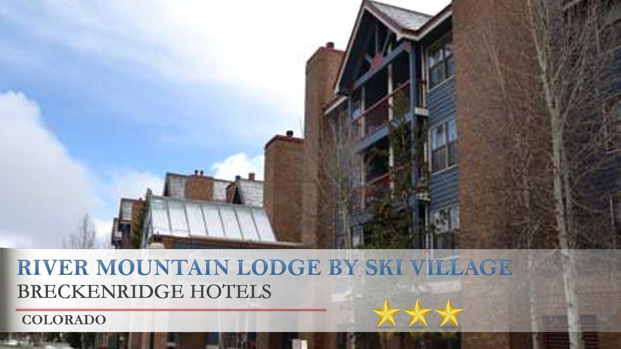 River Mountain Lodge by Ski Village Resorts - Breckenridge Hotels ...