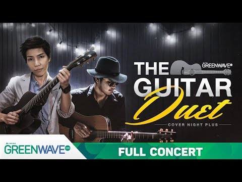 Cover Night Plus : The Guitar Duet โรส ศิรินทิพย์  ชาติ สุชาติ   FULL