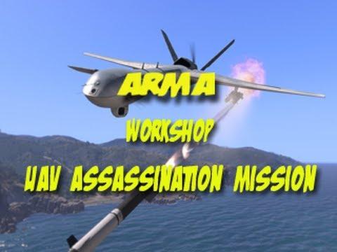 Arma 3 - Workshop EP3 - UAV Assassination Mission