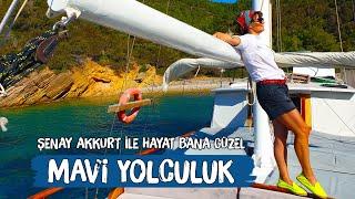Mavi Yolculuk Tatili - Şenay Akkurt'la Hayat Bana Güzel