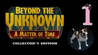 Beyond The Unknown: A Matter Of Time (CE) - Ep1 - w/Wardfire