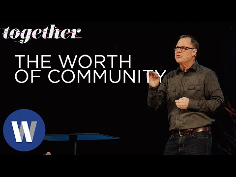 Together: The Worth of Community | Jeff Manion