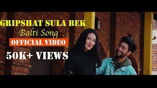 Gripshat Sula Bek   New Balti Song   Faisal Khan Ashoor   Ft. Urgyan Lhamo   Official Music Video