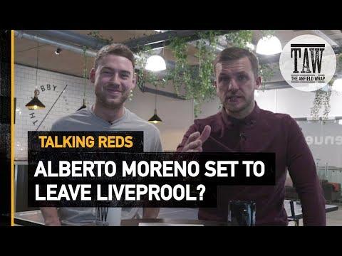 Alberto Moreno Set To Leave rpool?  TALKING REDS