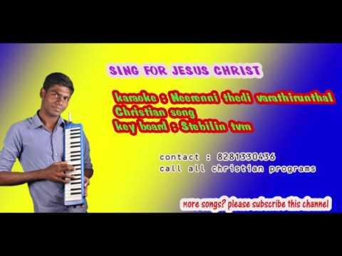 Karaoke Neerenni thedi tamil christian song