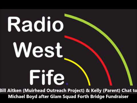 Bill Aitken - Muirhead Outreach Manager chats to Michael Boyd - Radio West Fife