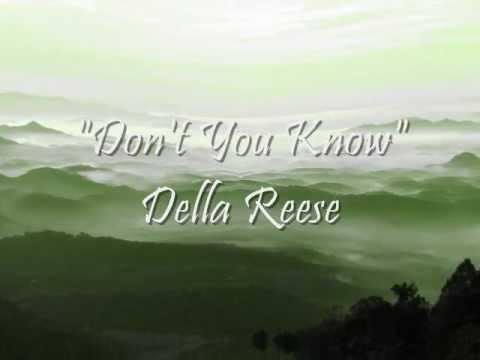 Don't You Know - Della Reese