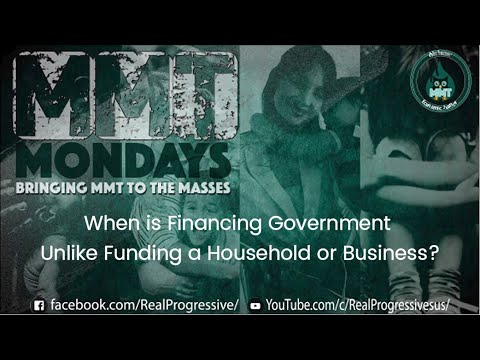 Why Financing Government is Unlike Funding a Household or Business