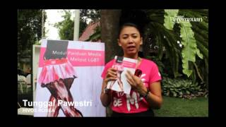 Testimoni Peluncuran Modul Panduan Media Meliput LGBT-Tunggal Pawestri