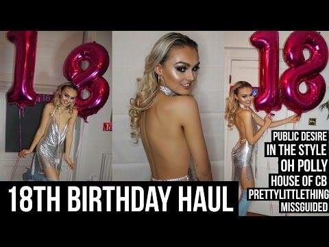 18th Birthday Dress Haul / Missguided/ In The Style/ Public Desire