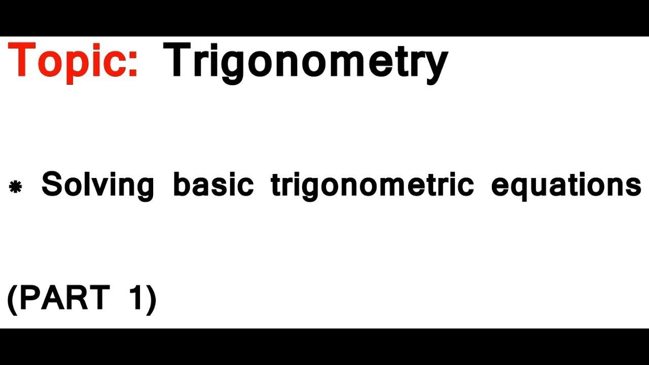 Trigonometry solving basic equations using the cast diagram part trigonometry solving basic equations using the cast diagram part 1 pooptronica Choice Image