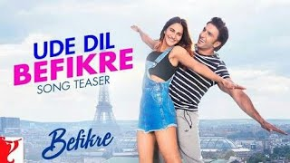 Ude Dil Befikre - Song | Befikre Title Song | Benny Dayal | Ranveer ...