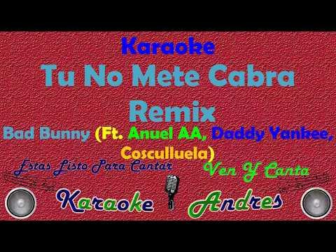 Tu No Metes Cabra Remix |Karaoke| - Bad Bunny, Daddy Yankee, Anuel & Cosculluela