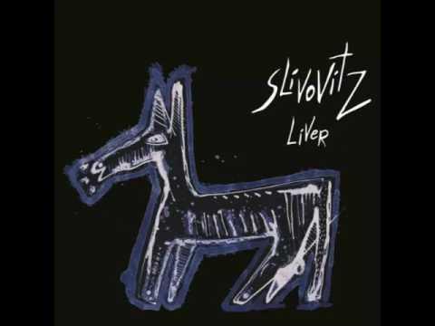 Slivovitz - Liver