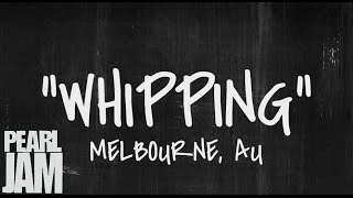 Whipping - Live in Melbourne, AU (02/18/2003) - Pearl Jam Bootleg YouTube Videos