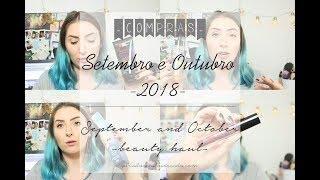 Compras de Setembro e Outubro - 2018 | Beauty Haul