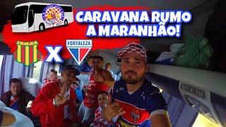 CARAVANA RUMO A MARANHÃO - SAMPAIO CORRÊA x FORTALEZA #Parte1 !!! ( Vlog do Conrado )