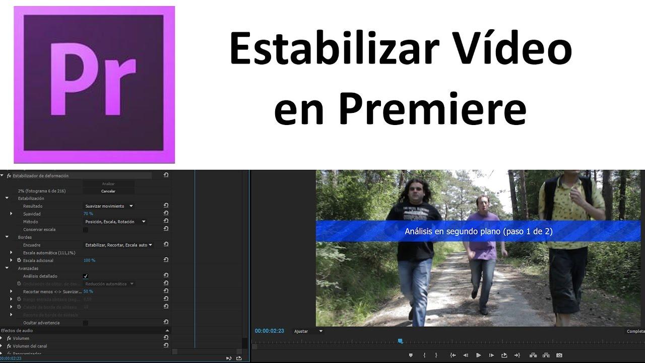 Tutorial Estabilizar Movimiento en Premiere Pro - YouTube