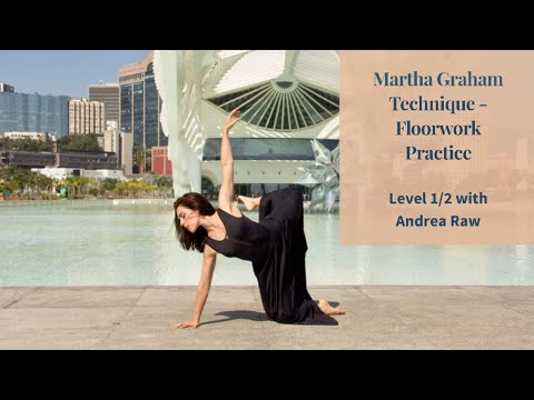 Martha Graham Technique - Floorwork Level 1/2 with Andrea Raw