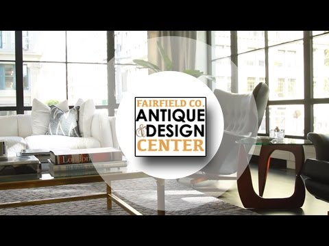 Fairfield Co. Antique and Design Center Luxury NY Furnishing