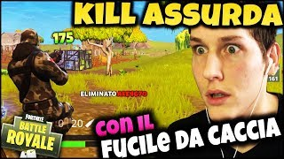 FORTNITE ITA : KILL INCREDIBILE with CACCIA FUCILE! REAL VICTORY?!