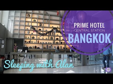 Sleeping With Alan - Prime Hotel Central Station Bangkok