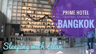 Sleeping With Alan - Prime Hotel Central Station Bangkok