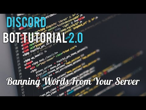 Discord Bot Tutorial 2 0 | Banning Words From Your Server [6] - YouTube
