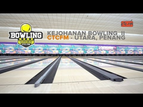 Kejohanan Bowling ke 2 CTCFM   Megalanes Bowling Centre Penang