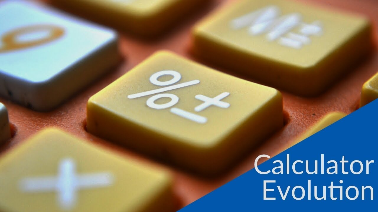Calculator Evolution Calculator History Youtube