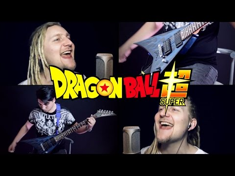DRAGON BALL SUPER OP 1 (Cover) Cho-Zets☆Dynamic!