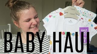 FIRST BABY HAUL! | NEXT SALE, JULY 2017