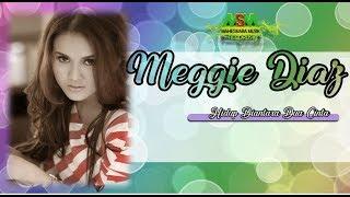 Gambar cover Meggie Diaz - Hidup Diantara Dua Cinta [OFFICIAL]