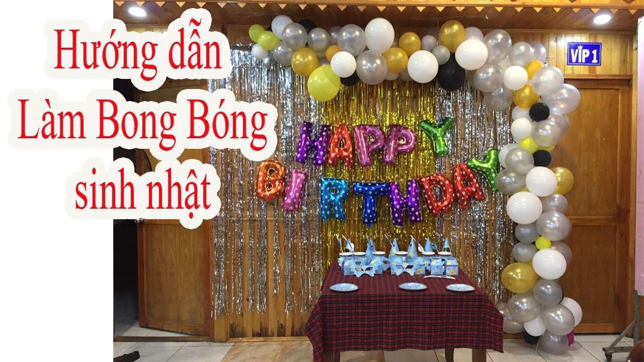 hướng dẫn làm bong bóng kiểu lung tung trang trí sinh nhật – Nguyễn VĂn Linh