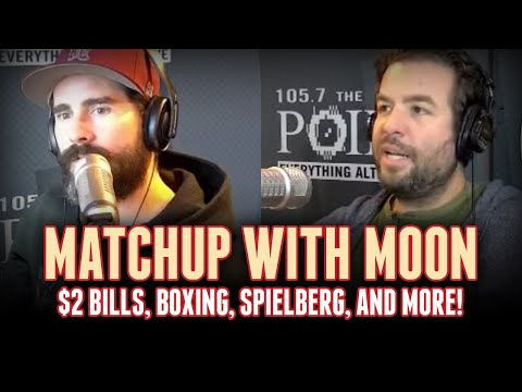 Matchup With Moon: $2 bill, boxing, Spielberg and Everlast [Rizzuto Show]