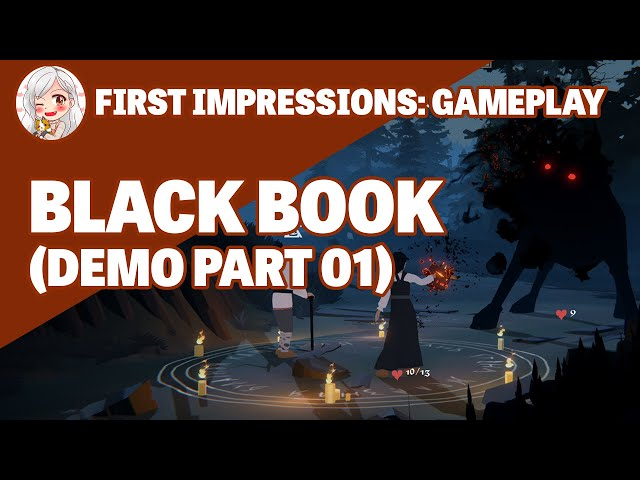 First Impressions || Black Book (Demo Gameplay Part 01)