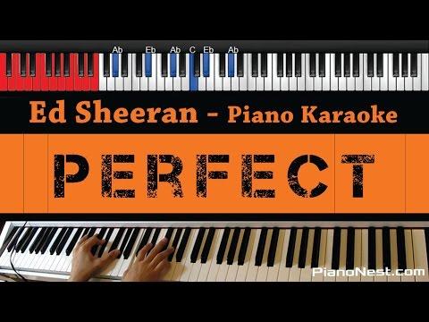 Ed Sheeran - Perfect - HIGHER Key Piano Karaoke  Sing Along