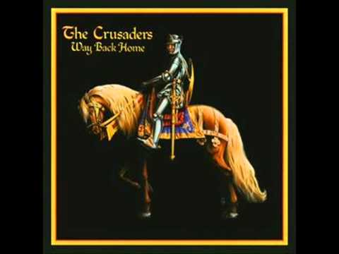 The Crusaders - Way Back Home - Scratch