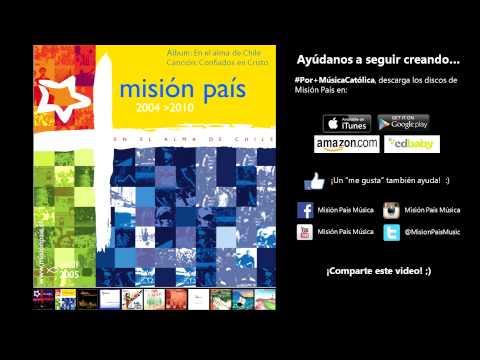 Confiados en Cristo - Misión País, En el alma de Chile