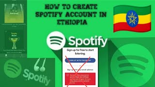 How to create Spotify account in ethiopia 2021