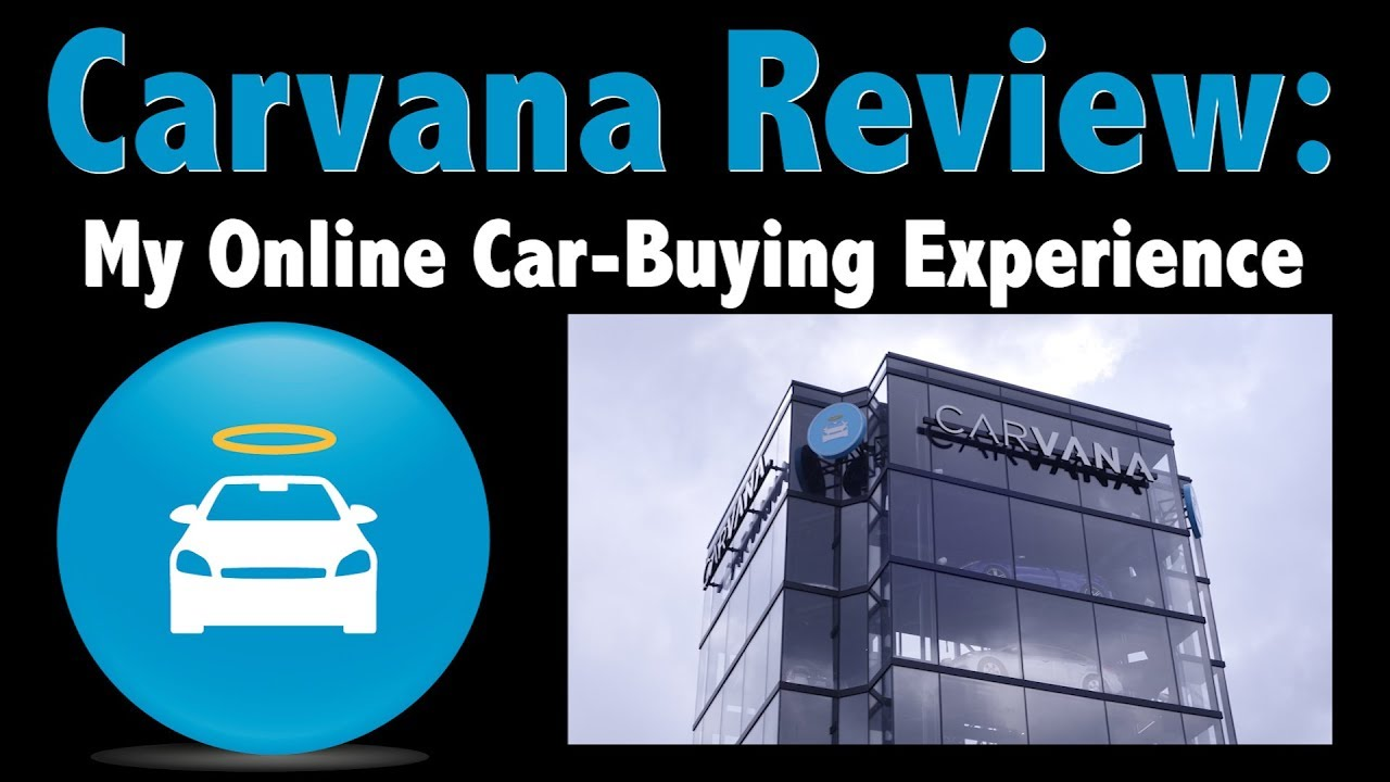 Carvana Review My Online Car Buying Experience And Vending Machine Pick Up Youtube