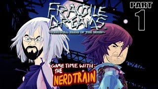 Fragile Dreams : Farewell Ruins Of The Moon - Part 1 - Game Time with The Nerd Train