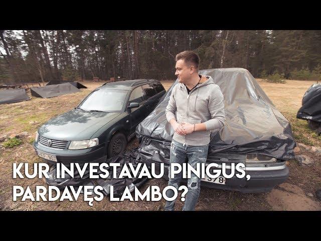 Kur investavau pinigus, pardavęs LAMBO? | ARSA23