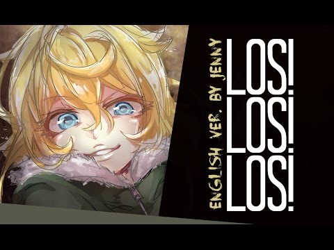 Los! Los! Los! • english ver. by Jenny (Youjo Senki ED)