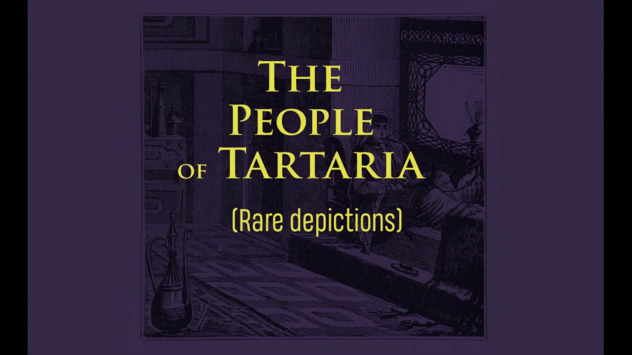 The People of Tartaria (Rare depictions)