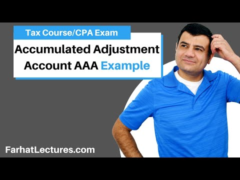 Accumulated Adjustment Account AAA example - CPA exam regulation REG ch 22 p 5