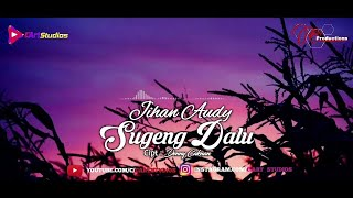 Download Jihan Audy - Sugeng Dalu [Video Lyrics]
