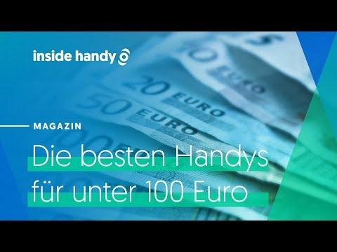 Die Besten Handys Für Unter 100 Euro In Der übersicht